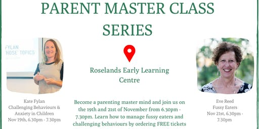 Roselands Parent Master Class Series