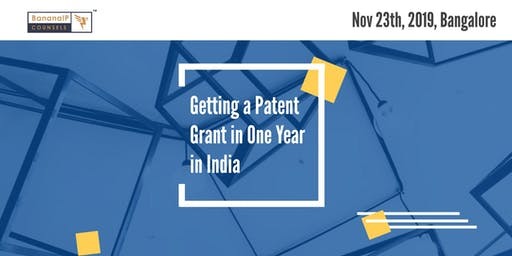 Getting a Patent Grant in One Year in India
