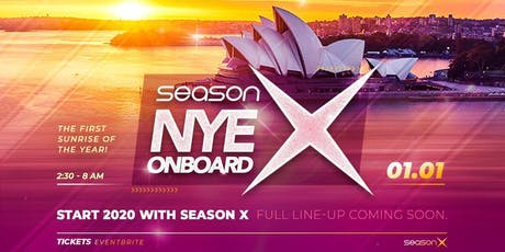 Season X NYE Onboard - 2020 tickets