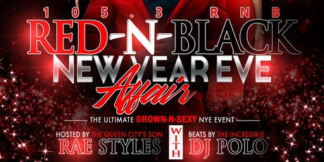 105.3 RNB Red-N-Black New Years Eve Affair tickets