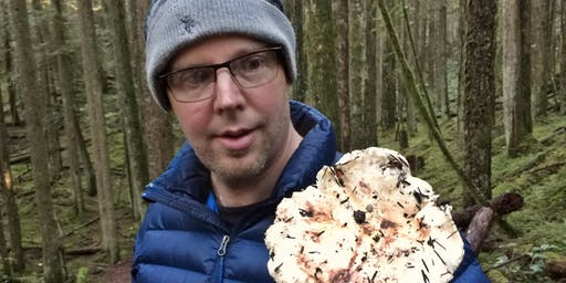 Mushroom Foray with Tom Cervenka in Robert's Creek