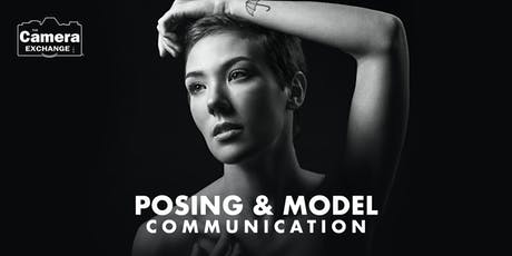 Posing and Model Communication tickets