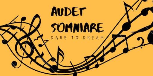 Audet Somniare : Dare to Dream