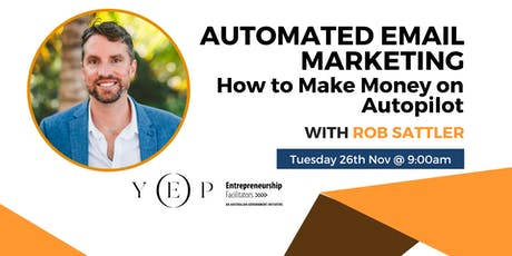 Automated Email Marketing - How to Make Money on Autopilot tickets