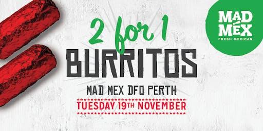 2-for-1 Burrito Day | Mad Mex DFO Perth
