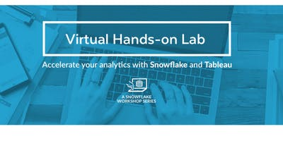 Accelerate your Analytics with Snowflake and Tableau