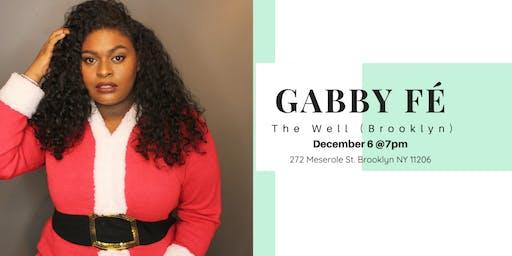Gabby Fé Live @ The Well