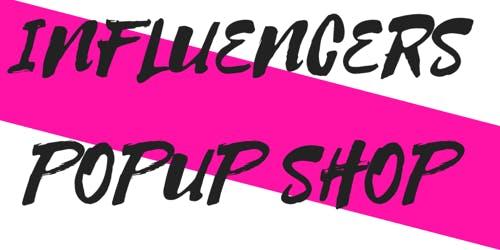 Influencers Popup Shop