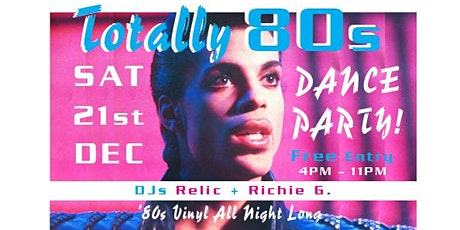 Totally 80s Dress-Up Dance Party - Free Entry tickets