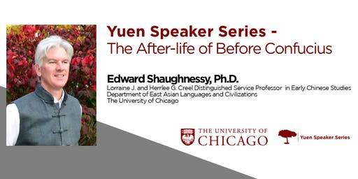 Yuen Speaker Series - The After-life of Before Confucius