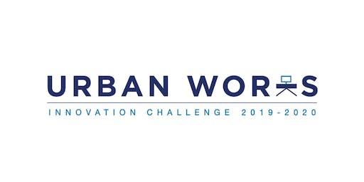 Open House: Urban Works Innovation Challenge 2019-2020