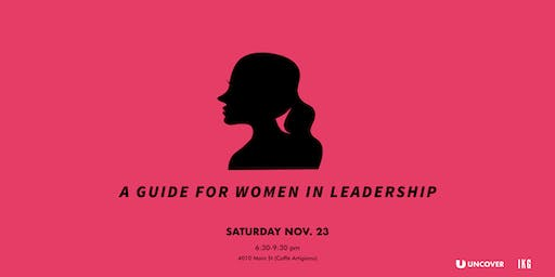 Uncover x IKG: A guide for women in leadership