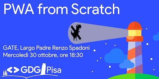 PWA from Scratch
