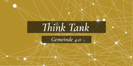 Think Tank Gemeinde 4.0 I Konferenz 2020 Tickets