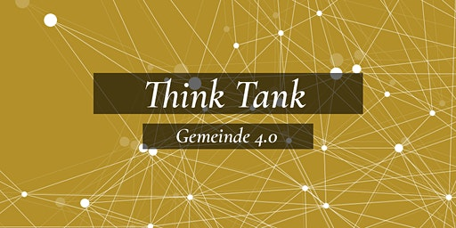 Think Tank Gemeinde 4.0 I Konferenz 2020