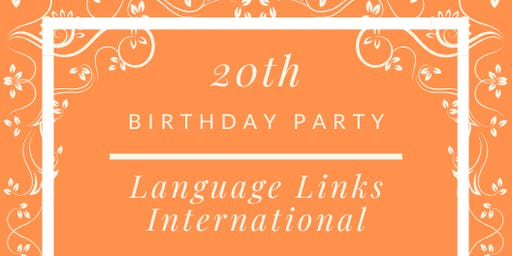 Language Links 20th Birthday Celebration!