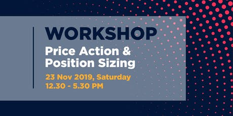 [Workshop] Price Action & Position Sizing tickets