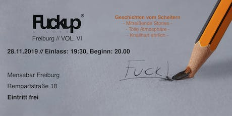 FuckUp Nights Freiburg Vol. VI Tickets