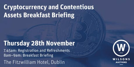 Cryptocurrency & Contentious Assets Breakfast Briefing tickets