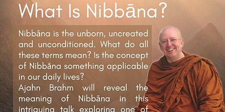 Special Year-End Talk by Ajahn Brahm - What is Nibbana?  tickets
