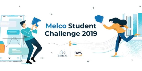 Melco & AWS Student Challenge 2019 tickets