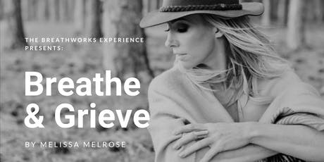 BREATHE AND GRIEVE tickets