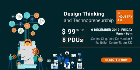 Design Thinking and Technopreneurship in Industry 4.0 tickets