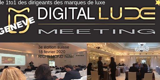 DIGITAL LUXE MEETING 2020 > GENEVE N°3