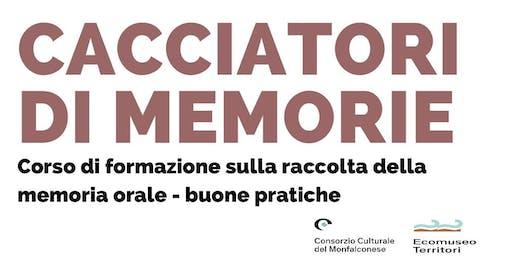 CACCIATORI DI MEMORIE - CORSO DI FORMAZIONE SULLA MEMORIA ORALE