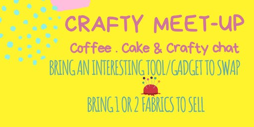 CRAFTY MEET UP