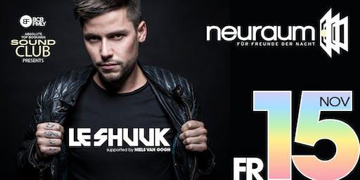 Soundclub pres. LE SHUUK @ neuraum Club