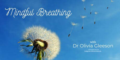 Mindful Breathing with Dr Olivia tickets