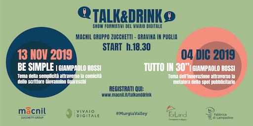 Talk&Drink | Show Formativi del Vivaio Digitale
