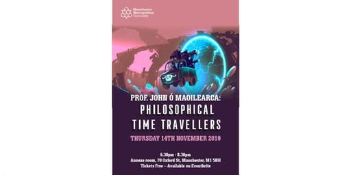 Prof. John Ó Maoilearca: 'Philosophical Time-Travellers'