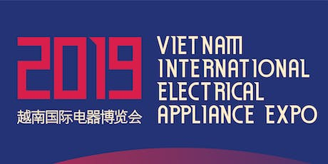 Vietnam International Electrical Appliance Expo 2019 tickets