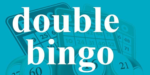 DOUBLE BINGO WEDNESDAY APRIL 29, 2020