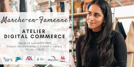 Marche-en-Famenne | Atelier Digital Commerce billets
