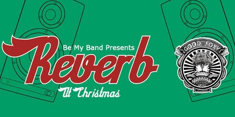 REVERB: Good Foxy + Special Guests tickets