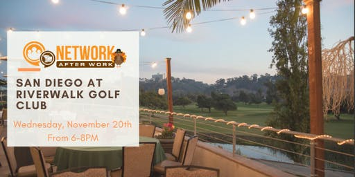 Network After Work San Diego at Riverwalk Golf Club