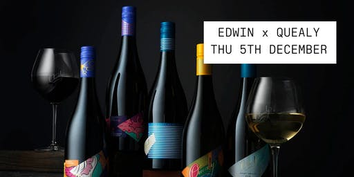 Edwin Wine Dinner, featuring Quealy Wines