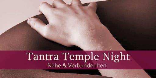 Tantra Temple Night - Nähe & Verbundenheit