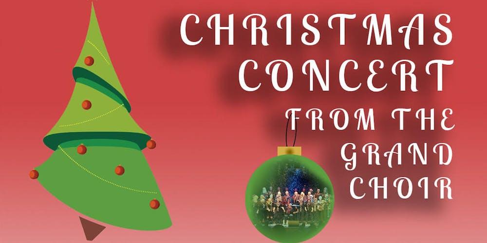 Christmas Concert.The Grand Choir Christmas Concert
