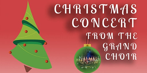 The Grand Choir: Christmas Concert