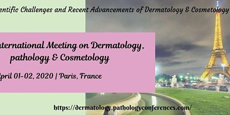 2nd International Meeting On Dermatology, Pathology & Cosmetology 2020 billets