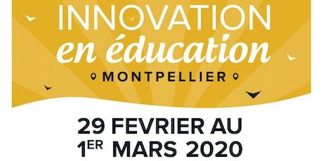 3ème congrès Innovation en Éducation à Montpellier billets