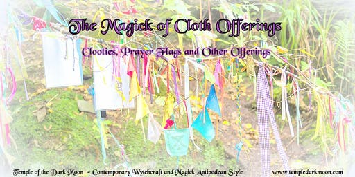 The Magick of Cloth Offerings