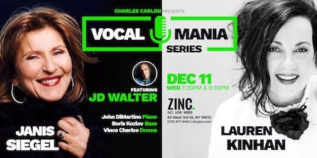 Vocal Mania Series: Janis Siegel & Lauren Kinhan ft. JD Walter tickets