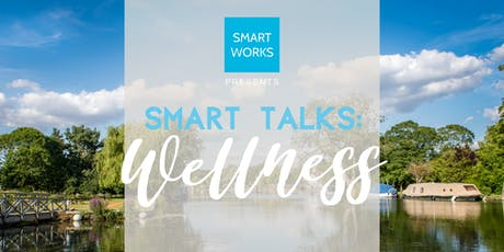 Smart Talks: Wellness tickets