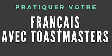Pratiquer votre français avec Toastmasters billets