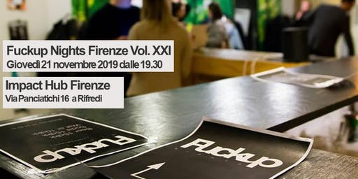 Fuckup Nights Firenze Vol. XXI